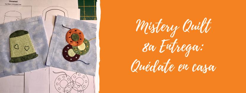 Octava entrega del Mistery Quilt by Komola