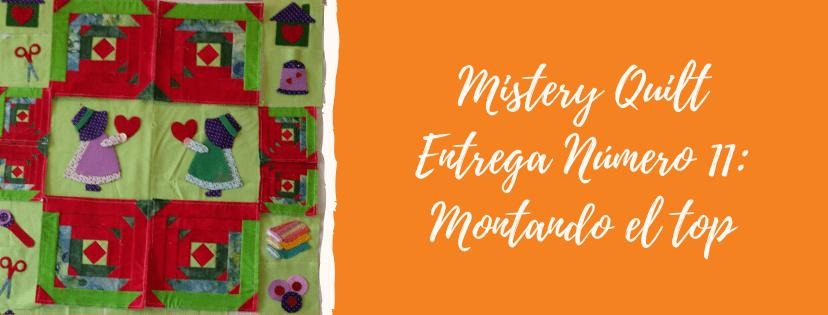 Entrega número 11 del Mistery Quilt by Komola