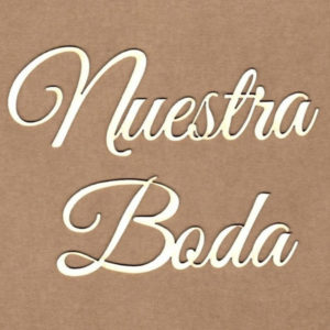 Maderita Nuestra Boda